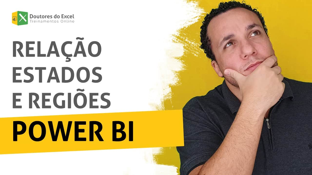 power bi relacao estados regioes